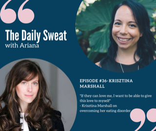 The Daily Sweat Podcast with Ariana